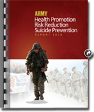 Army Health Promotion and Suicide Preventionand