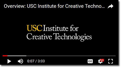Overview: USC Institute for Creative Technologies